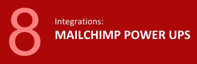 8 MailChimp integrations to boost its performance