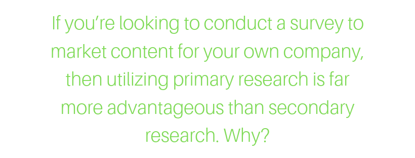 why to conduct surveys as primary research