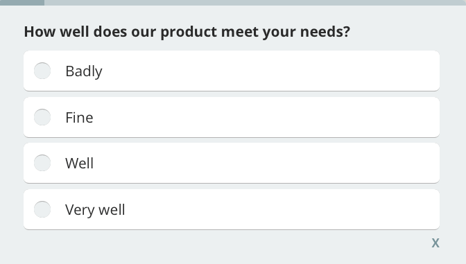 How well does our product meet customer needs? customer satisfaction survey question