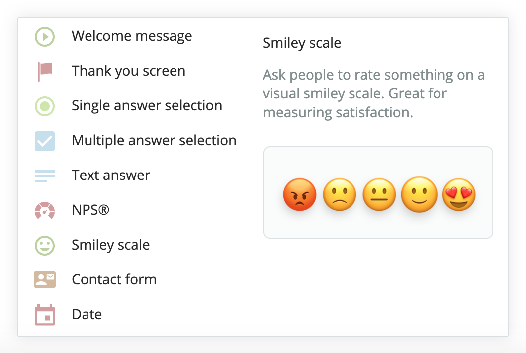 Old Mobile App Survey Builder without preview question types. It's been a feature you've commonly requested, so it's great to deliver it to you!